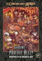 The Chronicles of Aeres: Shadows of Padfoot Alley