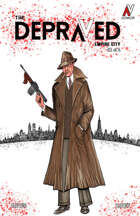 The Depraved: Empire City #1