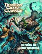Dungeon Crawl Classics (French) #00 : Le Fléau des rois barbares