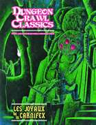 Dungeon Crawl Classics (French) #04 : Les Joyaux de la Carnifex
