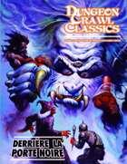 Dungeon Crawl Classics (French) #06 : Derrière la Porte noire