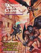 Dungeon Crawl Classics (French) #07 : Coup monté contre Emirikol