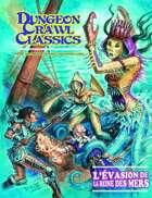Dungeon Crawl Classics (French) #09 : L'Évasion de la Reine des mers