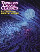 Dungeon Crawl Classics (French) Hors-série #00 : La Tour de la perle Noire