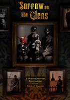 Sorrow on the Glens - A Murder Mystery Role Playing Game