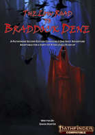 The Low Road to Braddock Dene (pf2e)