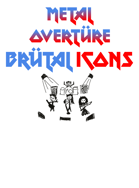 Metal Overtüre: Brutal Icons