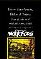 Buster Bone-Gnawer, Börker of Shadows: An Encounter for Mörk Borg