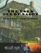 The Dark Den of Dagon