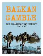 Balkan Gamble