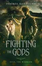 Fighting the Gods