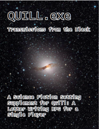 QUILL.exe: Transmissions from the Black