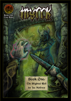Myrrk Book One: The Blighted Well