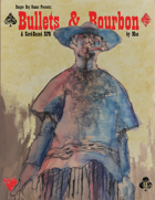 Bullets & Bourbon - Tales of the Wild West