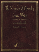 The Kingdom of Grimsby Snow White