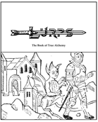 The Book of True Alchemy - LURPS Supplement