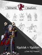 Raddak's Raiders: A Dark Elf Warband
