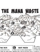 The Mana Waste