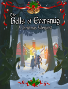 Bells of Eversnug, A Christmas Sidequest