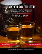 Tooth or Truth: Round Two