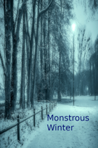 Monstrous Winter