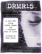 DRMR15 - A Solo RPG