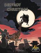 DESTROY CHRISTMAS: A Nobilis One-Shot Adventure