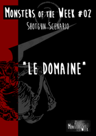 [FR] Monsters of the Week 02 - Le Domaine