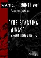 [ENG] Monsters of the MONTH 01 - The starving wings, & other horror stories