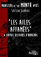 [FR] Monsters of the MONTH 01 - Les ailes affamées, et autres histoires d'horreurs