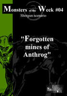 [ENG] Monsters of the Week 04 - Forgotten mines of Anthrog