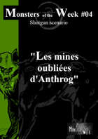[FR] Monsters of the Week 04 - Mines oubliées d'Anthrog
