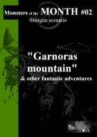 [ENG] Monsters of the MONTH 02 - Garnoras Mountain, & other fantastic adventures