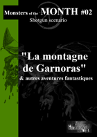 [FR] Monsters of the MONTH 02 - La montagne de Garnoras, et autres aventures fantastiques