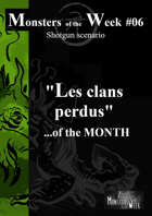 [FR] Monsters of the MONTH 02 EXTRAIT - Les clans perdus