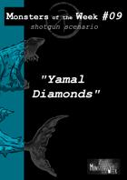 [ENG] Monsters of the Week 09 - Yamal Diamonds