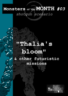 [ENG] Monsters of the MONTH 03 - Thalia's bloom, & other futuristic missions