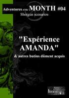 [FR] Adventures of the MONTH 04 - Expérience AMANDA & autres butins dûment acquis