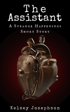 The Assistant: A Strange Happenings Short Story