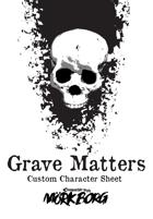 Grave Matters Custom Character Sheet for Mörk Borg