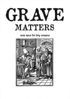 Grave Matters - a new skeletal expansion for Mörk Borg