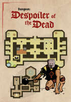 Free Dungeon! [Despoiler of the Dead]