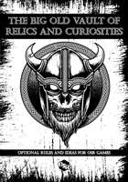 THE BIG OLD VAULT OF RELICS AND CURIOSITIES FOR ICRPG AND OSR GAMES