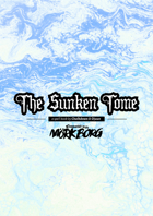 The Sunken Tome - A spell book for MÖRK BORG