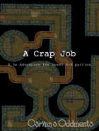 A Crap Job - 5e Adventure (level 4-6)