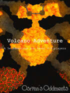 Volcano Adventure - 5e Adventure for Level 4-6 Parties