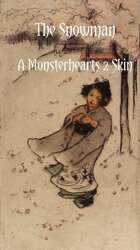 The Snowman - A Monsterhearts 2 Skin