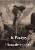 Pegasus - A Monsterhearts 2 Skin