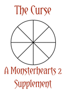 The Curse - A Monsterhearts 2 Supplement