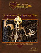 Rescue of the Blackthorn Clan: A Couple's Adventure Module: OGL Version 3.5